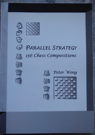 This is the product image for Parallel Strategy- 156 Chess Compositions. Detail: Wong, P. Product ID: 0646433679.