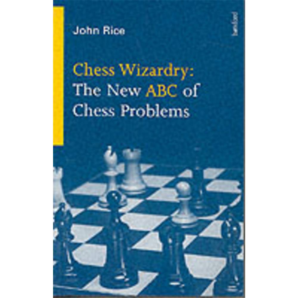 This is the product image for Chess Wizardry. Detail: Rice, J. Product ID: 0713480130.