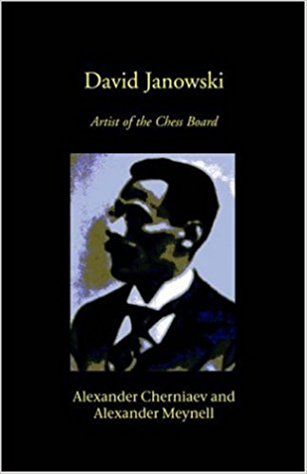 This is the product image for David Janowski. Detail: Cherniaev & Meynell. Product ID: 1843821680.