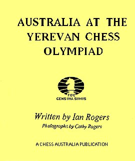 This is the product image for Australia at the Yerevan Chess Olympiad. Detail: Rogers, I. Product ID: 1875716076.