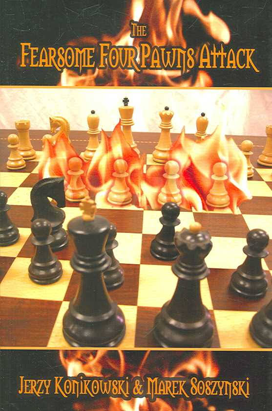 This is the product image for Fearsome Four Pawns Attack. Detail: Konikowski & Soszynski. Product ID: 1888690275.   Price: $19.95.