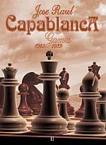 This is the product image for Capablanca Games II (1925-1939. Detail: Soloviov, S. Product ID: 9548782405.   Price: $34.95.