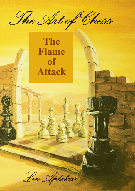 This is the product image for The Art of Chess V3 Attack. Detail: Aptekar, L. Product ID: 9780473154608.