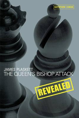 This is the product image for Queen's Bishop Attack Revealed. Detail: Plaskett, J. Product ID: 9780713489705.   Price: $39.95.