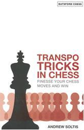 This is the product image for Transpo Tricks in Chess. Detail: Soltis, A. Product ID: 9780713490510.