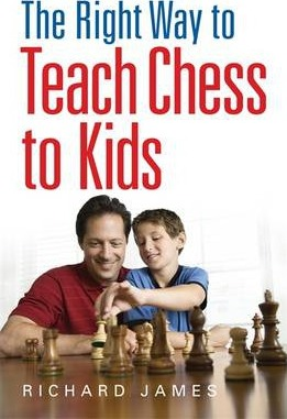 This is the product image for The Right Way to Teach Chess. Detail: James, R. Product ID: 9780716023357.