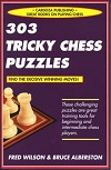 This is the product image for 303 Tricky Chess Puzzles. Detail: Wilson & Alberston. Product ID: 9781580421447.