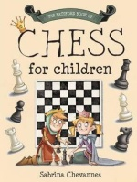 This is the product image for Batsford Book of Chess for Children HB. Detail: Chevannes, S. Product ID: 9781849940696.