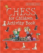 This is the product image for CHESS for Children Activity Book. Detail: Chevannes, S. Product ID: 9781849942843.