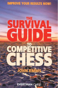 This is the product image for The Survival Guide to Competitive Chess: Improve Y. Detail: Emms, J. Product ID: 9781857444124.