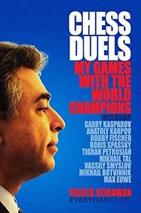 This is the product image for Chess Duels with the Champions. Detail: Seirawan, Y. Product ID: 9781857445879.   Price: $43.95.