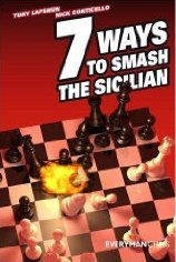 This is the product image for Seven Ways to Smash Sicilian. Detail: Conticello, L. Product ID: 9781857445954.