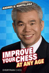 This is the product image for Improve Your Chess at Any Age. Detail: Hortillosa, A. Product ID: 9781857446180.