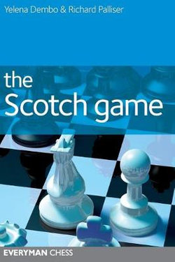 This is the product image for The Scotch Game. Detail: Dembo, Y. Product ID: 9781857446326.