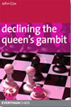This is the product image for Declining the Queen's Gambit. Detail: Cox, J. Product ID: 9781857446401.