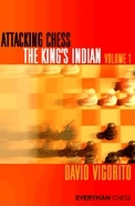 This is the product image for Attacking Chess The King's Indian Volume 1. Detail: Vigorito, D. Product ID: 9781857446456.
