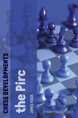 This is the product image for Chess Developments The Pirc. Detail: Vigus, J. Product ID: 9781857446951.