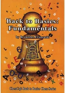 This is the product image for Back to Basics: Fundamentals. Detail: Francuski, B. Product ID: 9781888690422.   Price: $45.00.