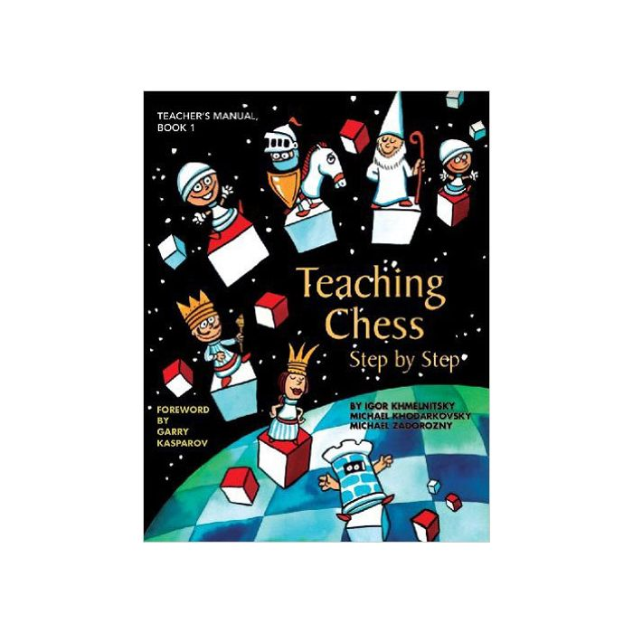 This is the product image for Teaching Chess Step by Step 1. Detail: Khmelnitsky et al. Product ID: 9781888690699.