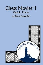This is the product image for Chess Movies 1 Quick Tricks. Detail: Pandolfini, B. Product ID: 9781888690729.