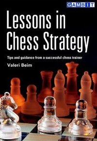 This is the product image for Lessons in Chess Strategy. Detail: Beim, V. Product ID: 9781901983937.   Price: $29.95.