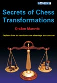This is the product image for Secrets of Chess Transformations. Detail: Marovic, D. Product ID: 9781904600145.
