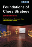 This is the product image for Foundations of Chess Strategy. Detail: Hansen, L. Product ID: 9781904600268.   Price: $34.95.