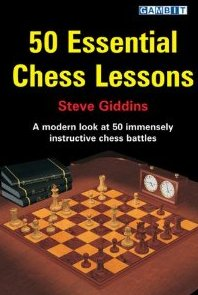 This is the product image for 50 Essential Chess Lessons. Detail: Giddins, S. Product ID: 9781904600411.