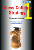 This is the product image for Chess College 1: Strategy. Detail: Grivas. Product ID: 9781904600459.   Price: $19.95.