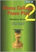This is the product image for Chess College 2: Pawn Play. Detail: Grivas. Product ID: 9781904600473.