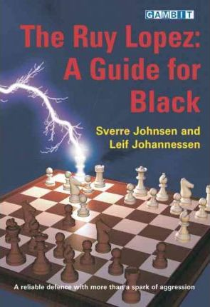 This is the product image for The Ruy Lopez: A Guide for Black. Detail: Johnsen & Johannesson. Product ID: 9781904600671.   Price: $20.00.