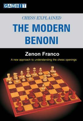 This is the product image for Chess Explained: The Modern Benoni. Detail: Franco, Z. Product ID: 9781904600770.