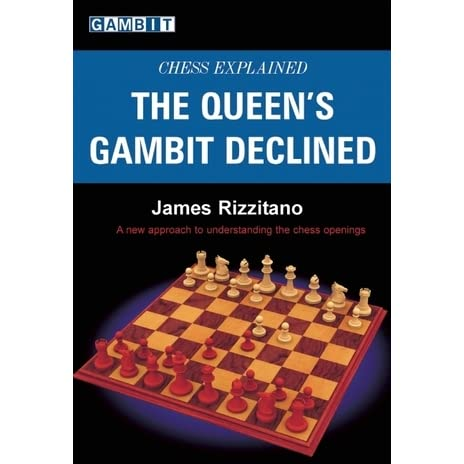 This is the product image for Chess Explained: The Queen's Gambit Declined. Detail: Rizzitano, J. Product ID: 9781904600800.