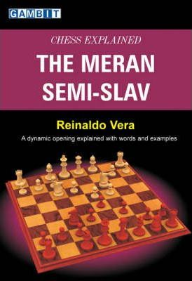 This is the product image for Chess Explained: The Meran Semi-Slav. Detail: Vera, R. Product ID: 9781904600817.   Price: $28.95.