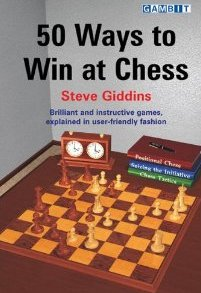 This is the product image for 50 Ways to Win at Chess. Detail: Giddins, S. Product ID: 9781904600855.