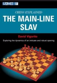 This is the product image for Chess Explained - The Main-Line Slav. Detail: Vigorito, J. Product ID: 9781906454050.