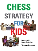 This is the product image for Chess Strategy for Kids (HB). Detail: Engqvist, T. Product ID: 9781910093870.   Price: $22.00.