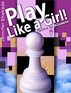 This is the product image for Play Like a Girl! HB. Detail: Shahade, J. Product ID: 9781936277032.