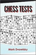 This is the product image for Chess Tests. Detail: Mark Dvoretsky. Product ID: 9781949859065.