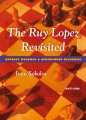 This is the product image for The Ruy Lopez Revisited. Detail: Sokolov, I. Product ID: 9789056912970.