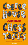 This is the product image for Coffeehouse Chess Tactics. Detail: Healey, John. Product ID: 9789056913281.