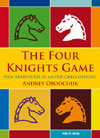 This is the product image for The Four Knights Game. Detail: Obodchuk, A. Product ID: 9789056913724.