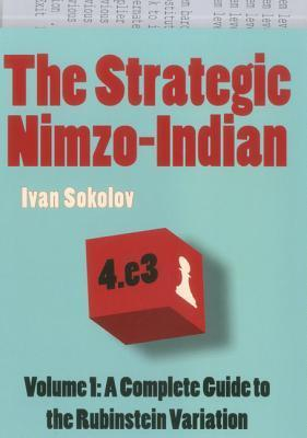 This is the product image for The Strategic Nimzo-Indian. Detail: Sokolov,I. Product ID: 9789056913786.