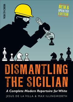 This is the product image for Dismantling the Sicilian. Detail: De La Silva & Illingworth. Product ID: 9789056917524.