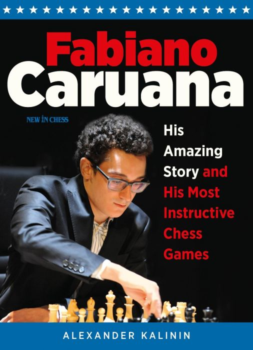 This is the product image for Fabiano Caruana. Detail: Alexander Kalinin. Product ID: 9789056918132.
