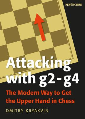 This is the product image for Attacking with g2-g4. Detail: Dimitry Kryakvin. Product ID: 9789056918651.