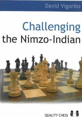 This is the product image for Challenging the Nimzo-Indian. Detail: Vigorito, D. Product ID: 9789197600552.