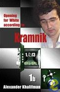 This is the product image for Opening White Kramnik V1b. Detail: Khalifman, A. Product ID: 9789548782500.   Price: $39.95.