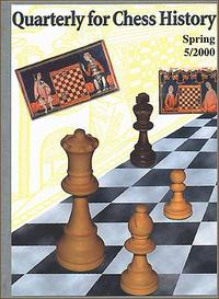 This is the product image for Quarterly for Chess History Spring 5/2000. Detail: Fiala, V. Product ID: 9900000005.
