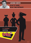 This is the product image for Play it safe, play the Petroff. Detail: FT OPENING. Product ID: CBFT-KOPSPEDVD.